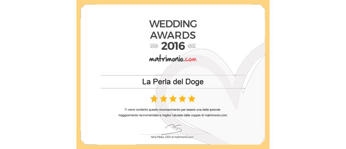 "La Perla del Doge vince i ""Wedding Awards 2016"" di Matrimonio.com"
